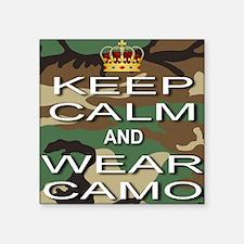 "Keep Calm and Wear Camo Square Sticker 3"" x 3"""