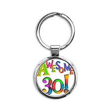 Awesome 30 Birthday Round Keychain