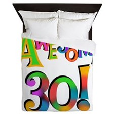 Awesome 30 Birthday Queen Duvet