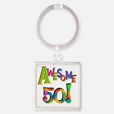 Awesome 50 Birthday Square Keychain