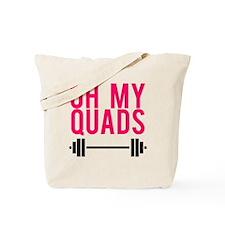 Oh My Quads Tote Bag