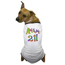 Awesome 21 Birthday Dog T-Shirt
