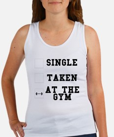 Single, Taken, At The Gym Women's Tank Top