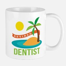 Retired Dentist Mug