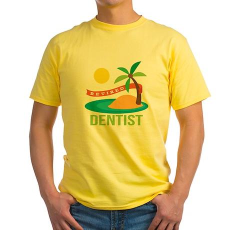 Retired Dentist Yellow T-Shirt