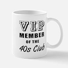 40's Club Birthday Mug