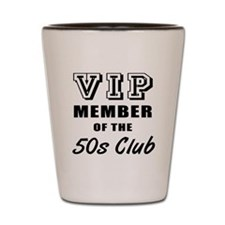 50's Club Birthday Shot Glass