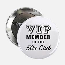 "50's Club Birthday 2.25"" Button"