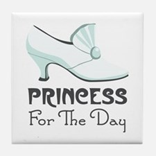 PRINCESS For The Day Tile Coaster