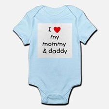 I love my mommy & daddy Infant Bodysuit