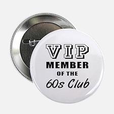 "60's Club Birthday 2.25"" Button"