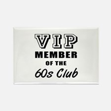 60's Club Birthday Rectangle Magnet