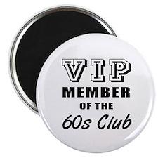 60's Club Birthday Magnet