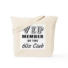 60's Club Birthday Tote Bag