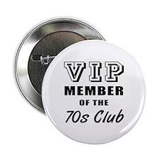 "70's Club Birthday 2.25"" Button"