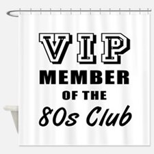 80's Club Birthday Shower Curtain