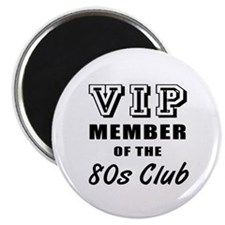 80's Club Birthday Magnet