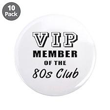 "80's Club Birthday 3.5"" Button (10 pack)"