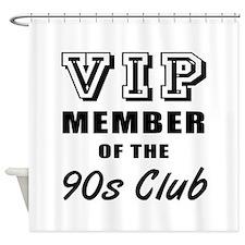 90's Club Birthday Shower Curtain