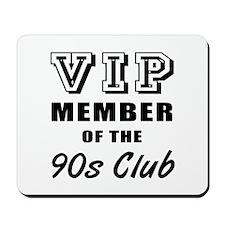 90's Club Birthday Mousepad