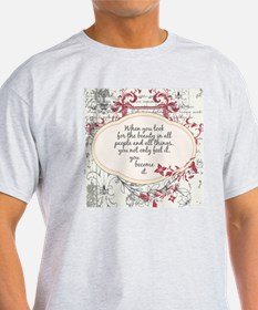 Inspirational Beauty Quote T-Shirt