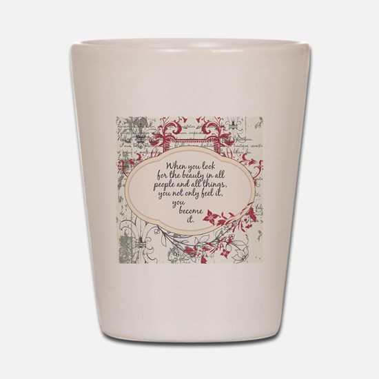 Inspirational Beauty Quote Shot Glass