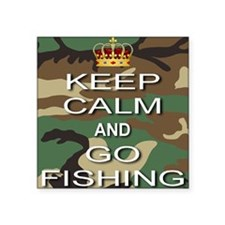 """Keep Calm and Go Fishing Square Sticker 3"""" x 3"""""""