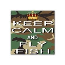 """Keep Calm and Fly Fish Square Sticker 3"""" x 3"""""""
