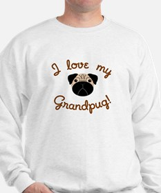 I love my Grandpug Sweatshirt