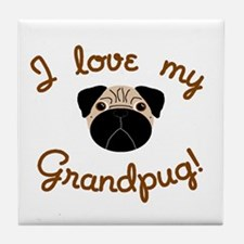 I love my Grandpug Tile Coaster