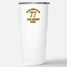 So happy to be 77 Travel Mug