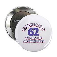 "62 years old birthday design 2.25"" Button"