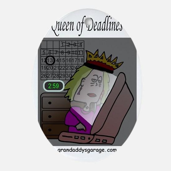 Queen of Deadlines Oval Ornament