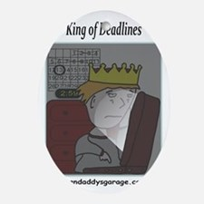 King of Deadlines Oval Ornament