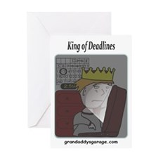 King of Deadlines Greeting Card