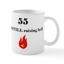 55 still raising hell 1 Mug