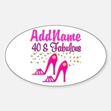 FABULOUS 40TH Sticker (Oval)