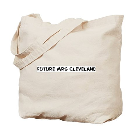 Future Mrs Cleveland Tote Bag