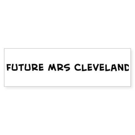 Future Mrs Cleveland Bumper Sticker