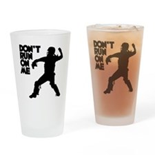 black Dont Run Drinking Glass