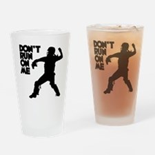 black Dont Run Drinking Glass