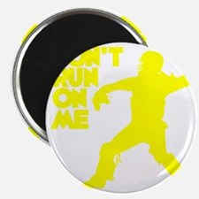 yellow Dont Run Magnet