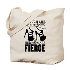 Though She Be But Little/Fierce Shoes Tote Bag