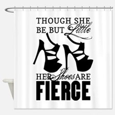 Though She Be But Little/Fierce Shoes Shower Curta