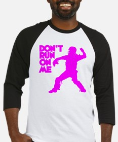 pink Dont Run Baseball Jersey