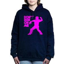 pink Dont Run Hooded Sweatshirt
