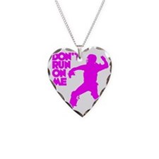 pink Dont Run Necklace