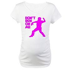 pink Dont Run Shirt