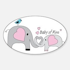 Baby of Mine Decal