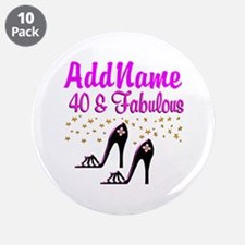 "GLAMOROUS 40TH 3.5"" Button (10 pack)"